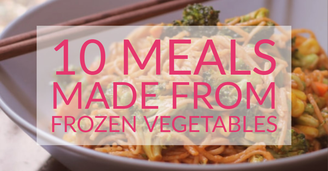 10 Meals Made from Frozen Vegetables