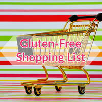 Gluten-Free Shopping List