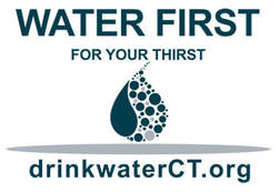 Water First for Your Thirst - drinkwaterct.org