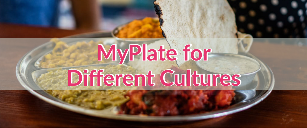 MyPlate for Different Cultures