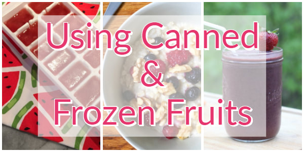 Using Canned & Frozen Fruits Photo